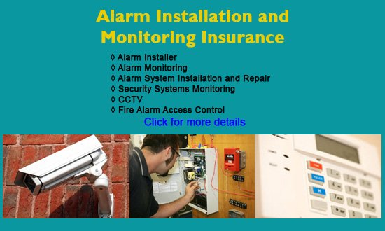 alarm installation and monitoring insurance
