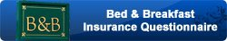 bed and breakfast insurance questionnaire button